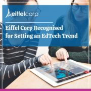 Eiffel Corp Recognised for Setting an EdTech Trend